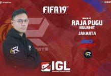 Raja Pugu Menjadi Kandidat Kuat Juara FIFA 19 FUT IGL
