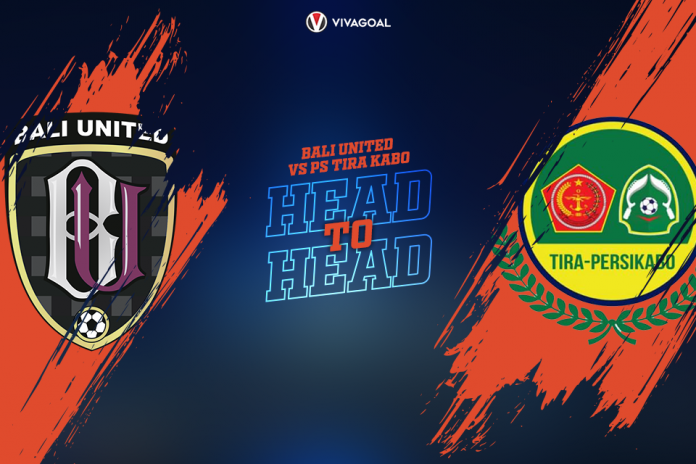 Head to Head Bali United Vs PS Tira Persikabo