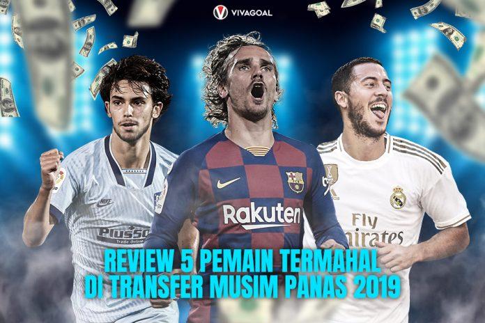 Review 5 Pemain Termahal di Bursa Transfer Musim Panas 2019/20