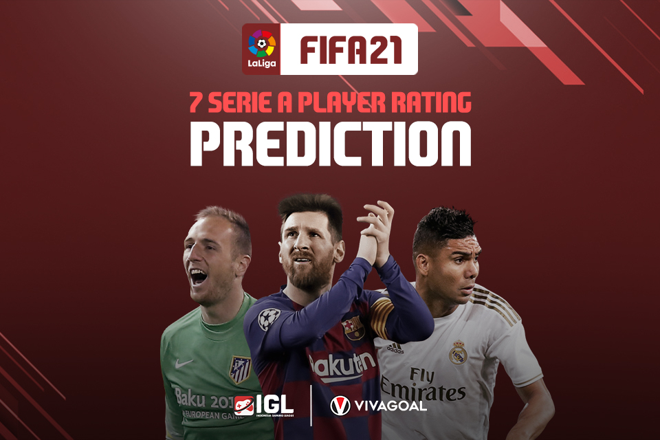 7 Superstar LaLiga Diprediksi Dapatkan Rating Baru di FIFA 21