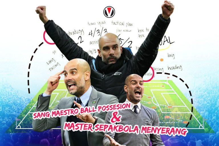 Pep Guardiola, Maestro Ball Possesion dan Master Sepakbola Menyerang