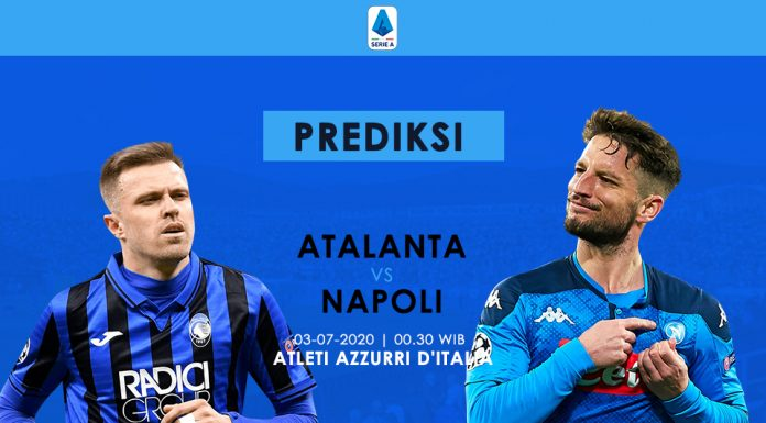 Prediksi Atalanta vs Napoli Bentrok Dua Tim On Fire