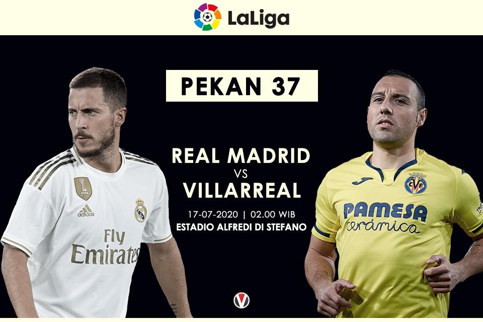Prediksi Real Madrid Vs Villarreal Kans Los Galacticos Kunci Gelar Juara