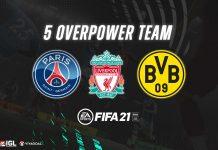 Bagian Dua: Deretan Tim Overpower Terbaik di FIFA 21