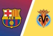 Prediksi dan Perkiraan Susunan Pemain Barcelona vs Villareal