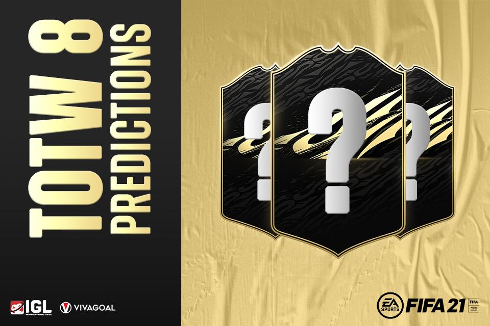 Jajaran Pemain yang Diprediksi Hadir dalam TOTW 8 FIFA 21