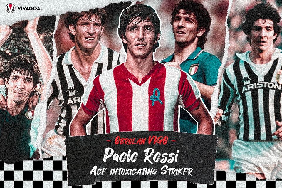 Obrolan Vigo: Paolo Rossi, Striker Italia yang Memabukan dan Berbahaya