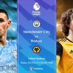 Prediksi Man City vs Wolves: Teruskan Tren Kemenangan?