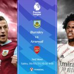 Prediksi Burnley vs Arsenal: Waspada Rekor Jago Kandang Burnley