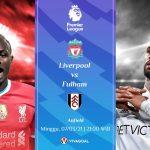 Prediksi Liverpool vs Fulham: Anfield Tak Lagi Angker Buat Tim Lawan