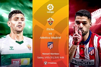 Prediksi Elche Vs Atletico Madrid