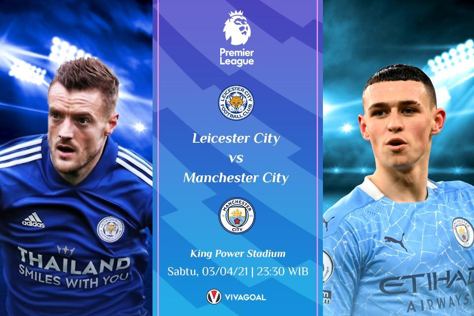 Prediksi Leicester City vs Man City: Sama-Sama Dalam Tren Tak Terkalahkan