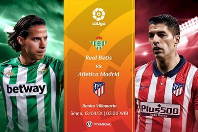 Prediksi Real Betis Vs Atletico Madrid, Ambisi Rebut Puncak Klasemen