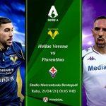 Prediksi Hellas Verona vs Fiorentina: Sama-Sama Usung Misi Bangkit