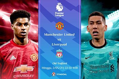 Prediksi Man United vs Liverpool: Setan Merah Kalah, Man City Juara
