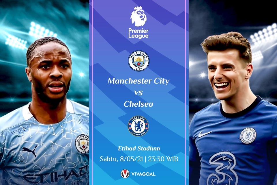 Prediksi Man City vs Chelsea: Laga Pemanasan Sebelum Final Liga Champions