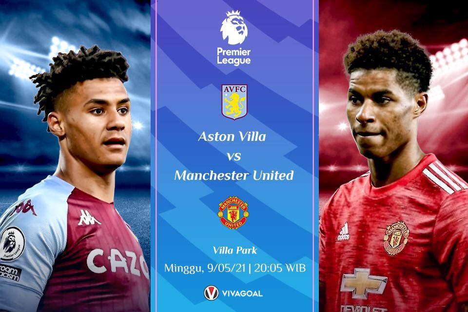 Prediksi Aston Villa vs Man United: Kalah Bukanlah Pilihan