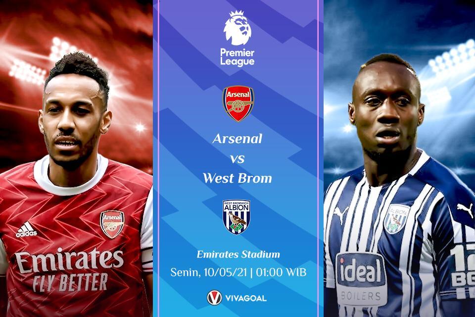 Prediksi Arsenal vs West Brom: Kalah, The Gunners Absen Di Eropa Musim Depan