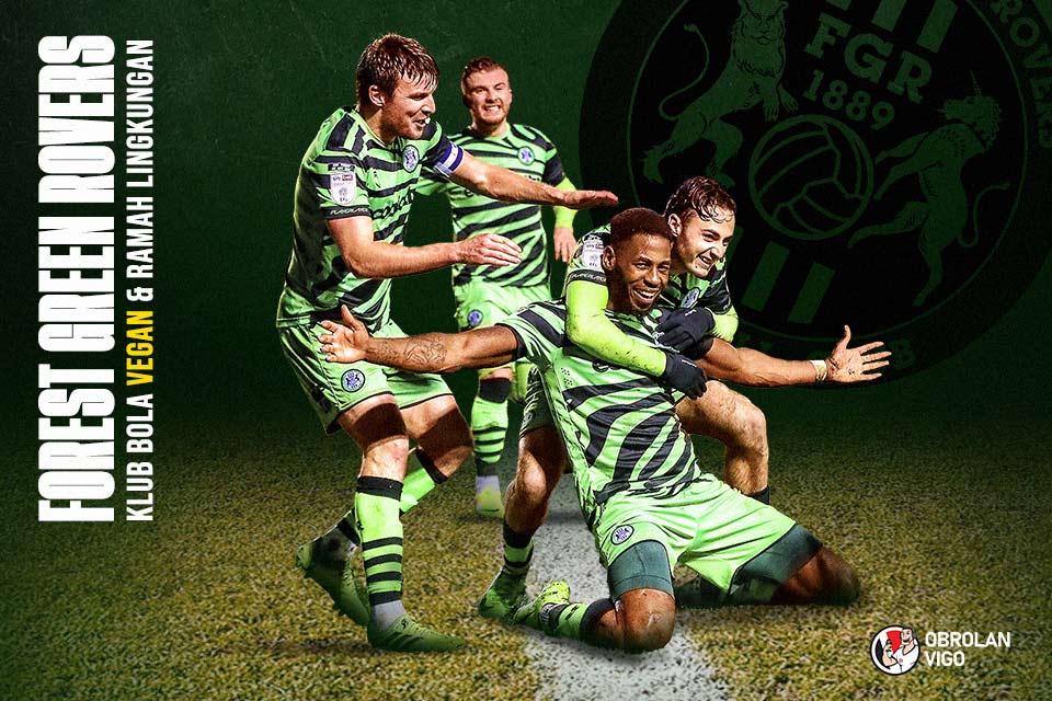 Forest Green Rovers, Klub Sepakbola Vegan dan Ramah Lingkungan
