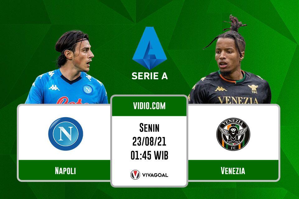Napoli vs Venezia: Prediksi dan Link Live Streaming