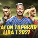 5 Fakta Calon Topskor Liga 1 2021/22