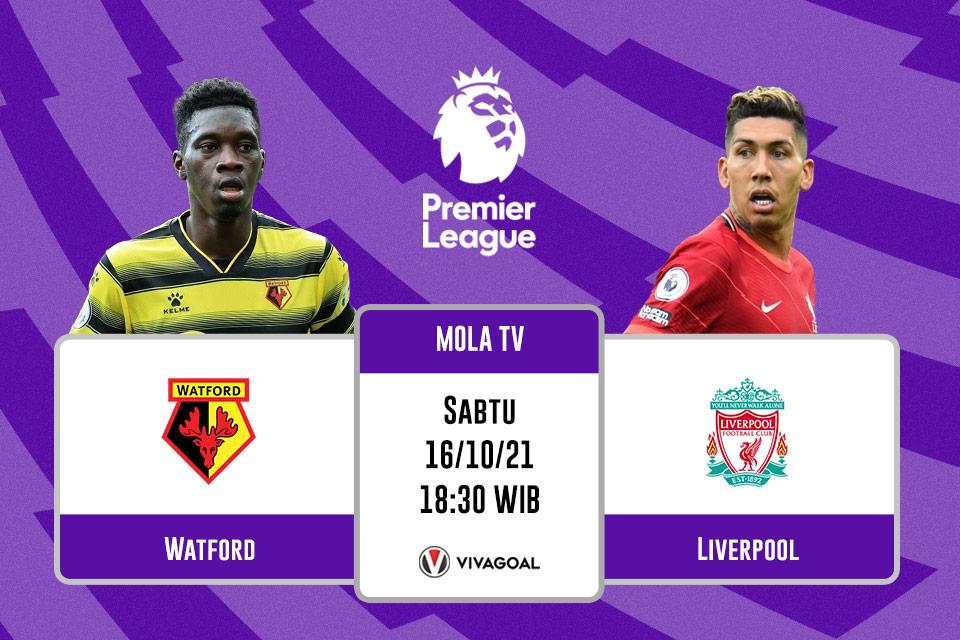 Watford vs Liverpool: Prediksi dan Link Liver Streaming