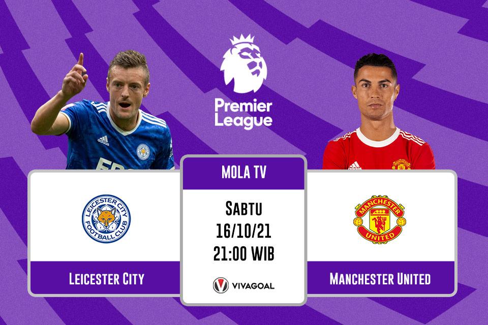 Leicester City vs Man United: Prediksi dan Link Live Streaming
